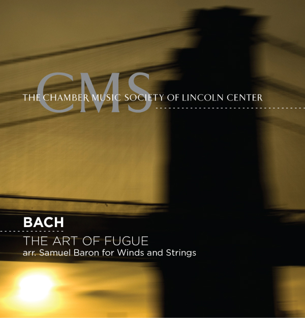 Chamber Music Society of the Lincoln Center - Bach - Art of Fugue