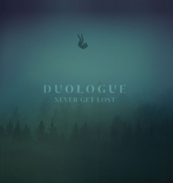 Duologue - Never Get Lost CD Cover