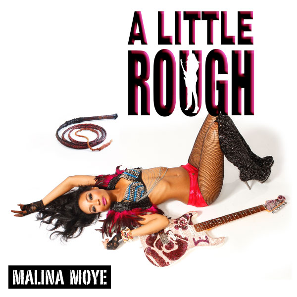 Malina Moye - A Little Rough - Vinyl Cover