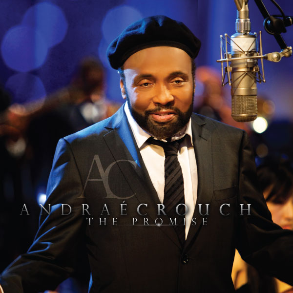 Andrae Crouch - The Promise - CD Cover